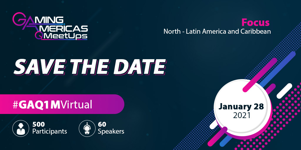 save-the-date-for-the-gaming-americas-q1-virtual-meetup-(28-january-2021)