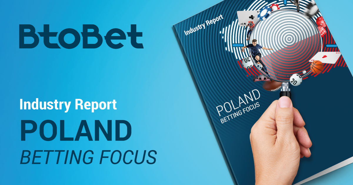 btobet's-report-highlights-potential-of-igaming-industry-in-poland