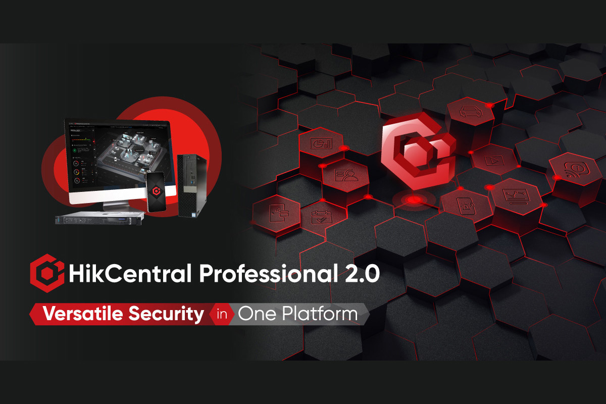 hikvision-completes-major-enhancements-to-its-hikcentral-professional-integrated-security-software